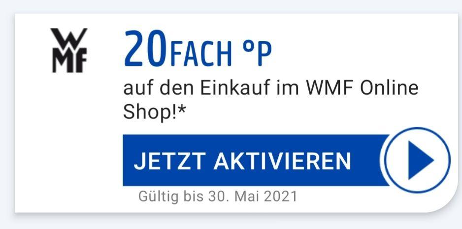 20Fach °P auf den Einkauf im WMF Onlineshop bis 30.05 eventuell personalisiert