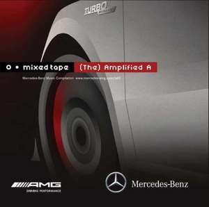 "Mercedes-Benz Mixed Tape ""(The) Amplified A"""