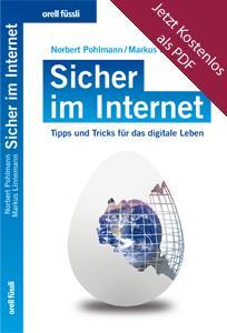 """Kostenloses eBook! Ratgeber-Buch """"Sicher im Internet - Tipps und Tricks für das digitale Leben"""" zum kostenlosen Download - Komplettes Buch!"""