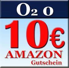 2x O2 Postpaid und 2x 10 Euro amazon Gutschein für 0 Euro