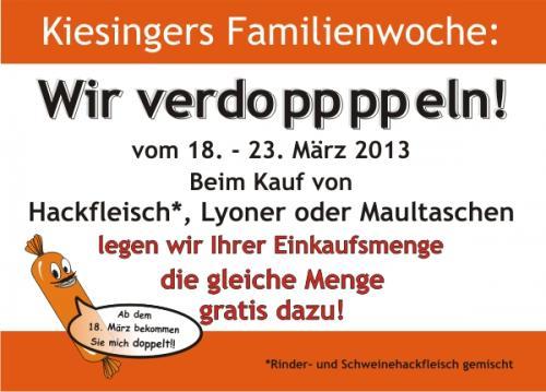 [lokal] Verdoppelungswoche bei Metzgerei Kiesinger