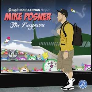 "Mike Posners Mix Tape Album ""The Layover"" gratis zum Download"
