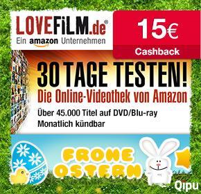 Ostern bei Qipu mit Lovefilm: 30 Tage kostenlos testen + 15€ Cashback erhalten [nur Neukunden]