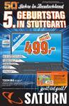 """Saturn Stuttgart/ES: Toshiba 17"""" i5/4GB/HD5650/W7 für 499€ / HP WLan-AiO-Drucker für 59€ / D90-Kit und vieles mehr!"""