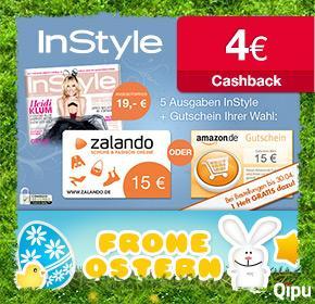 5 Ausgaben Instyle für 19€ + 15€ Amazon oder Zalando Gutschein + 4€ Cashback + 1 Heft Gratis