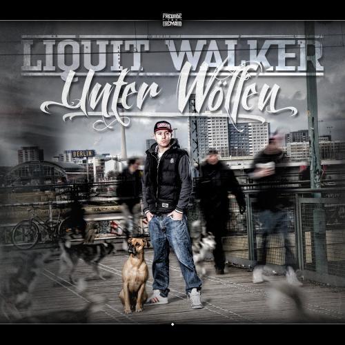 5€ MP3: Liquit Walker - Unter Wölfen (HipHop-Album)