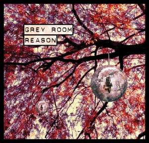 """Grey Room - Reason"" - neues Album ab 1,- EUR als Download / Digipack 5,- EUR"