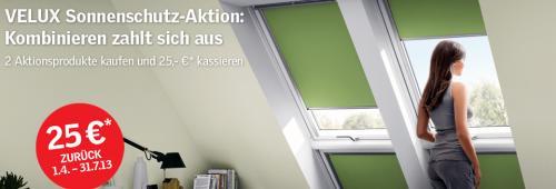 Velux Sonnenschutz-Aktion 2013: 25€ sparen bei Kombination zweier VELUX Aktionsprodukten (Verdunkelungs-Rollo, Hitzeschutz-Markise, Insektenschutz-Rollo)