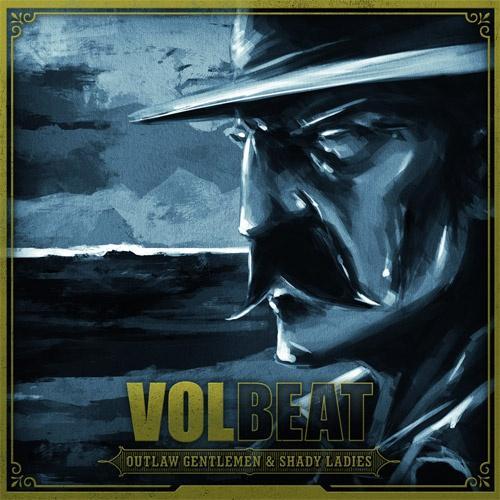 VOLBEAT - Outlaw Gentlemen & Shady Ladies kostenlos anhören