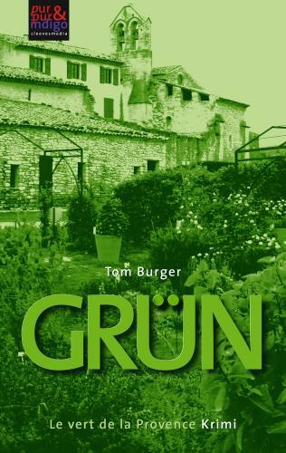 Kindle E-Book 0,00 EUR statt 6,49 EUR: Grün. Le vert de la Provence. Nur 06./07.04.2013