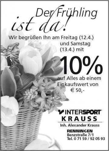 [LOKAL] INTERSPORT Krauss RENNINGEN 10% auf alles ab 50€ NUR am Freitag 12.04.2013 & Samstag 13.04.2013