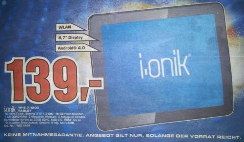 local Saturn Offenbach/Ffm Zeil - i.onik TP9.7-1200 - Tablet 16 GByte - 139 €