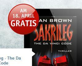 """Dan Brown """"Sakrileg"""" ebook, gratis am 18.4., buch.de"""