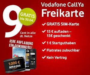 Vodafone CallYa SIM-Karte kostenlos + zusätzliche 15€ Guthaben bei der ersten Aufladung von 15€