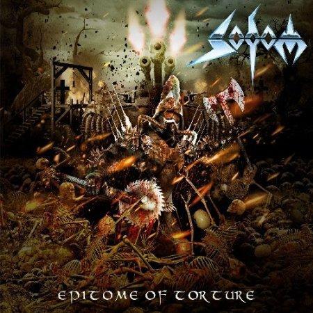 Sodom - Epitome Of Torture kostenlos anhören