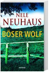 Böser Wolf von Nele Neuhaus [Buch] für 11,99€