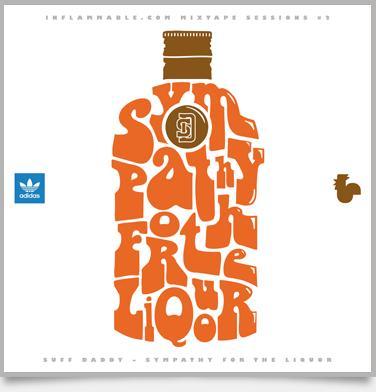 Suff Daddy - Sympathy For The Liquor (Mixtape)