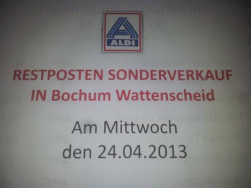 [LOKAL + OFFLINE] Aldi Sonderverkauf am 24.04.2013 in Bochum Wattenscheid - bis zu 47% Rabatt