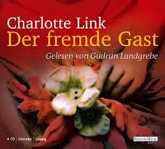 Kostenloses Hörbuch: Charlotte Link - Der fremde Gast