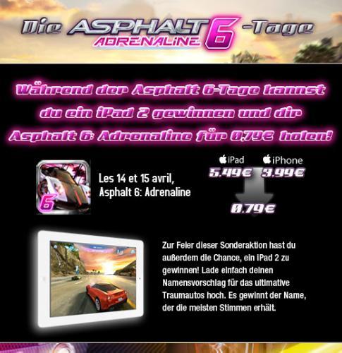 Asphalt 6 von Gameloft am 14. und 15. April nur 0,79 Cent lt. gameloft@twitter