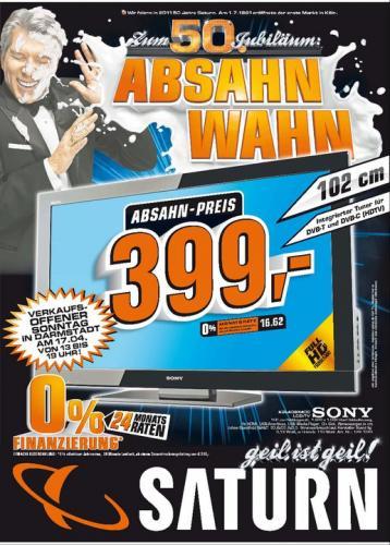 Sony KDL 40 BX400 / 399€ bei Saturn Darmstadt