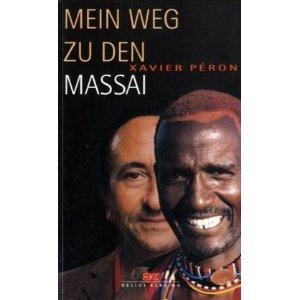 Mein Weg zu den Massai [Restexemplar] [Broschiert]