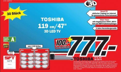 *Nur noch Heute*Toshiba 47XL975 inkl. 8 3d Brillen + 100 Euro Geschenkkarte, lokal im Mediamarkt Mosbach nur 30St. auf Lager