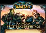 World of Warcraft 7 Tage kostenlos