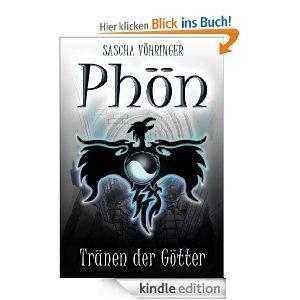 [Amazon] Gratis eBook: Phön - Tränen der Götter (Die Phön Saga) [Kindle Edition]