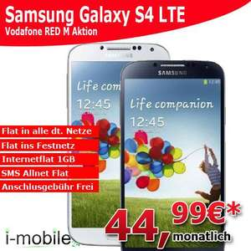 Samsung Galaxy S4 mit Vodafone Red M Grundgebühr reduziert auf 44,99€ gerät nur  1€