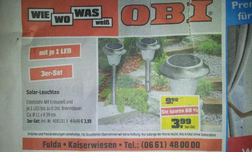 @OBI [Fulda?] 3x Edelstahl Solar LED Leuchte statt 9,99€ für 3,99€   60%off