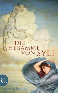 """Gratis-Ebook: """"Die Hebamme von Sylt"""" von Gisa Pauly (Thalia)"""