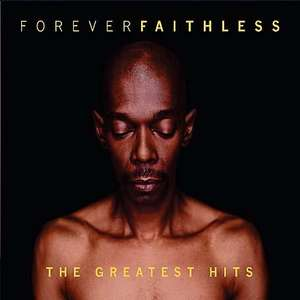 @amazon MP3 Download des Tages: Forever Faithless, Greatest Hits für 3,99€!