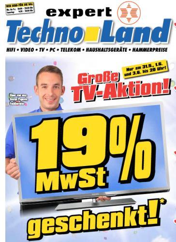 [Lokal in 73779 Deizisau] 19% auf alle TV Geräte bei Expert Technoland am 31.5., 1.6 und 3.6.