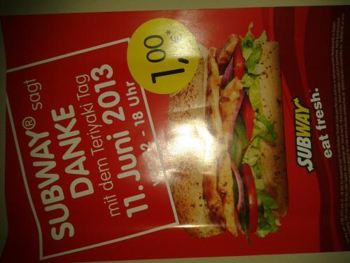 Chicken Teriyaki - Subway für 1 € am 11.06.2013  in Baden-Württemberg