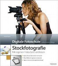 Stockfotografie - 2. Auflage [Ebook]