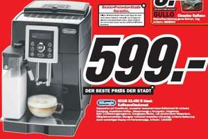 Media Markt Singen: Delonghi ECAM 23.450B für 599€ (PVG 749€) und mehr!