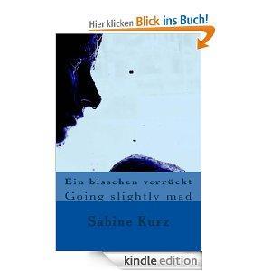 """[Kindle] """"Ein bisschen verrückt"""" von Sabine Kurz momentan kostenlos bei Amazon"""