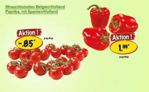 [Achtung,  Vitamine!] Strauchtomaten für 85 Cent/Kilo, rote Paprika für 1,99 €/kg