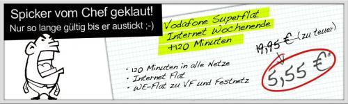 Vodafone SuperFlat Internet Wochenende inkl. 120 Minuten & Internetflat für 5,55 €
