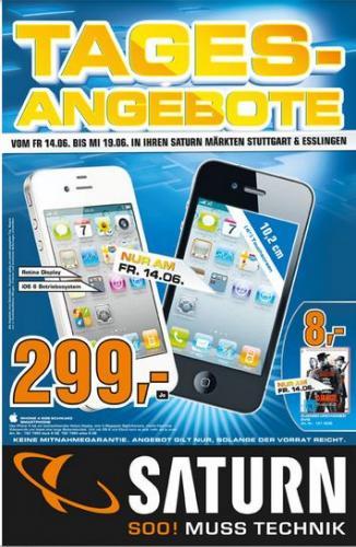 [Lokal - Saturn Stuttgart & Esslingen] Apple IPhone 4 8GB Schwarz oder Weiss -  NUR am 14.06.13