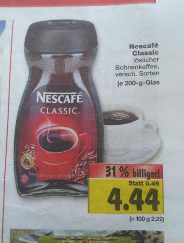 Nescafe Classic - 200gr 4.44 € - Kaufland Hannover (lokal)