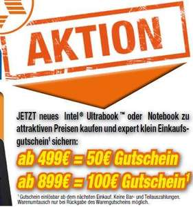 expert klein Gutscheinaktion - Asus S56CB-XX067H 699,- inkl. 50,- Euro Gutschein (ab 499,-) & Samsung NP550P7C-S0D  899,- inkl. 100,- Gutschein (ab 899,-)