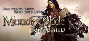Mount and Blade: Warband für 4,99€ als Steamdownload