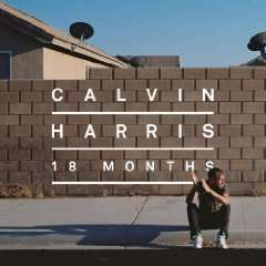 Calvin Harris - 18 months - aktuelles Album inkl. I Need Your Love feat. ELLIE GOULDING @AMAZON