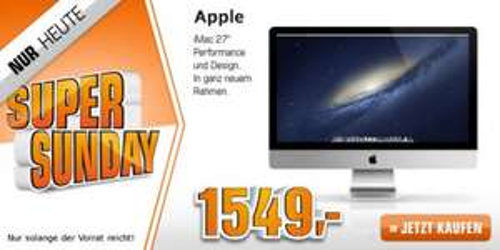 "[Saturn Super Sunday] APPLE iMac 27"" i5 2,90GHZ/8GB/1TB/GTX 660M/512 MD095D/A ab 1549€"