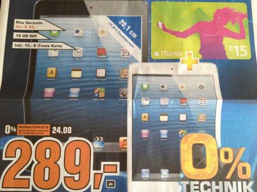 [LOKAL] Saturn Moers: Apple iPad mini - 16GB - inkl. 15€ iTunes-Guthaben-Karte (also effektiv 274€)