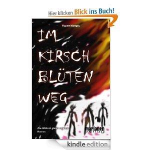 """Kindle-Ebook """"Im Kirschblütenweg-Die Hölle ist gleich nebenan"""" Gratis"""