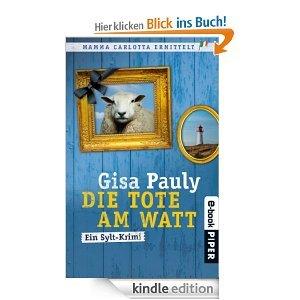 [Kindle] Gisa Pauly - Die Tote am Watt: Ein Sylt-Krimi