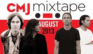 [MP3] CMJ Mixtape - August '13